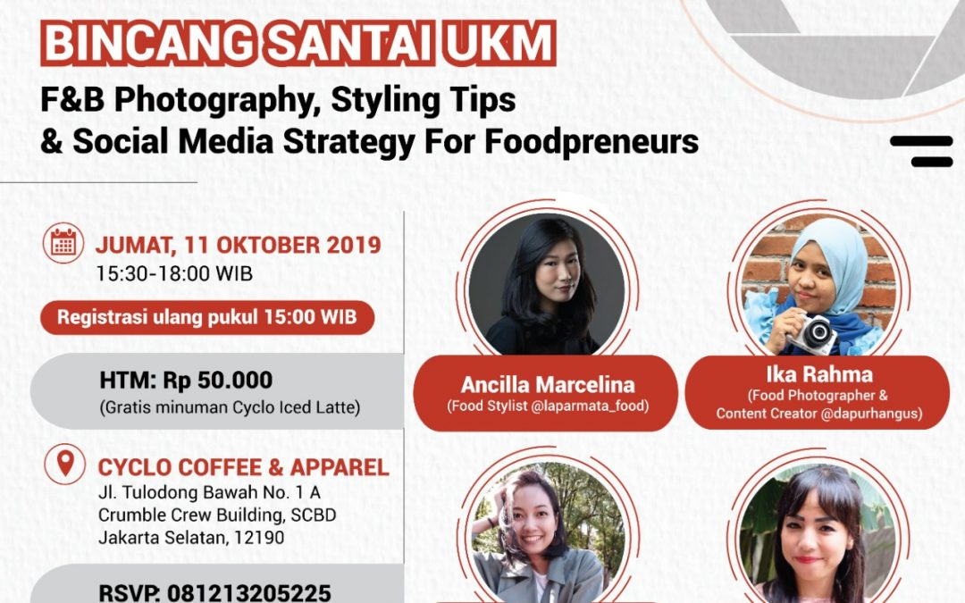 "Bincang Santai UKM ""F&B Photography, Styling Tips & Social Media Strategy For Foodpreneurs"""